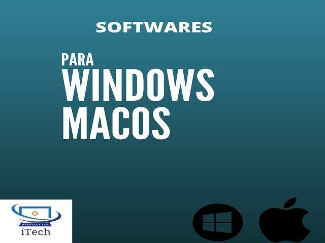 Softwares para Windows ou macOS