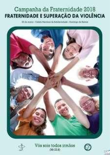 Focada na violência, Campanha da Fraternidade será apresentada na quarta-feira