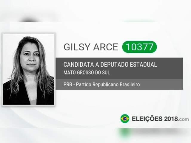 Gilsy Arce foi candidata a deputada estadual pelo PRB no ano passado.