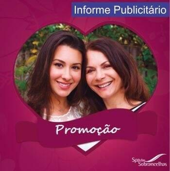 Promoção e lançamento especial mês das mães Spa das Sobrancelhas