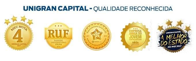 Unigran Capital Qualidade reconhecida (Foto: Divulgação)