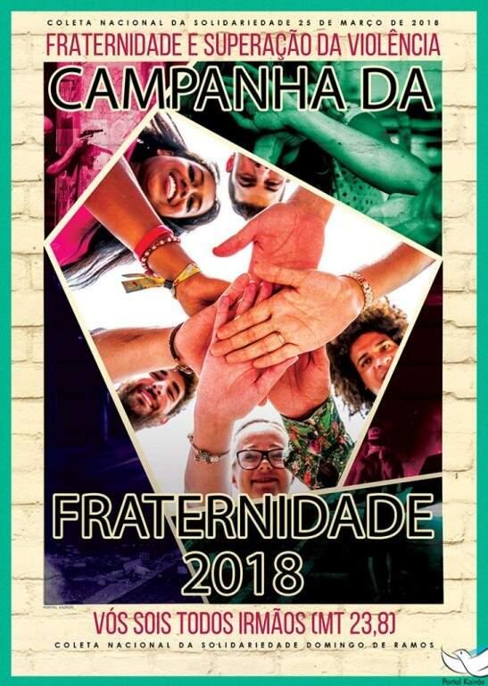 Um dos cartazes da Campanha da Fraternidade deste ano (Foto: Divulgação)