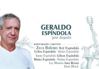 Geraldo Espíndola, com a humildade própria de grandes talentos, continua sendo o ícone maior da música do Mato Grosso do Sul.