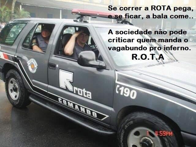 O lema da ROTA estampado na imagem da Veraneio dispensa apresentação (Foto: Arquivo)