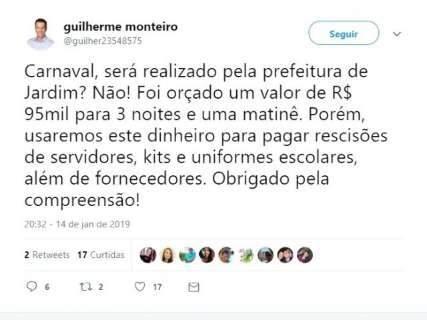 Pelo Twitter, prefeito anuncia que decidiu cancelar o Carnaval de Jardim