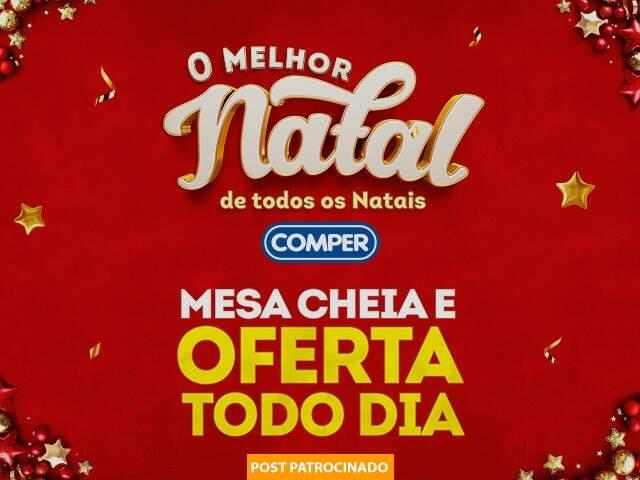 Natal Comper tem preço baixo e menu para cliente encomendar a ceia pronta