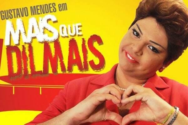 Ator Gustavo Mendes - e sua Dilma - vem à Capital