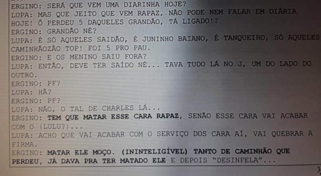 Trecho da conversa entre Ergino e Lupa falando em matar o policial rodoviário federal Charles (Reprodução)
