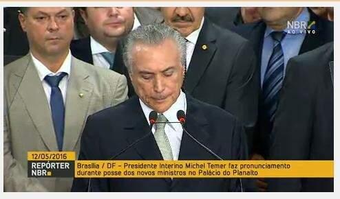 Michel Temer falou pela primeira vez como presidente em exercício na tarde desta quinta-feira. (Foto: Reprodução/NBR)