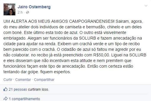 A mensagem foi publicada por Jairo logo após o ocorrido. (Foto:Repórter News)