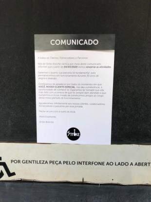Em comunicado, Strike agradece aos clientes.