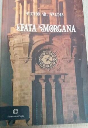 Fata Morgana é uma ficção científica e se passa Campo Grande. (Foto: Arquivo pessoal)
