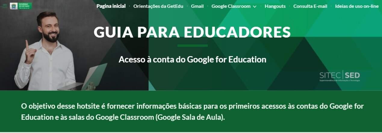 Professores também têm um ambiente próprio para acessar o Google Sala de Aula. (Foto: Reprodução)