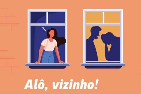 """""""Alô, vizinho!"""": campanha em MS estimula denúncia de violência contra mulher"""